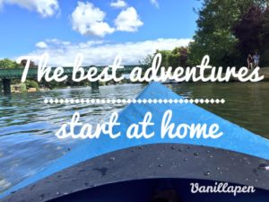 The best adventures start at home